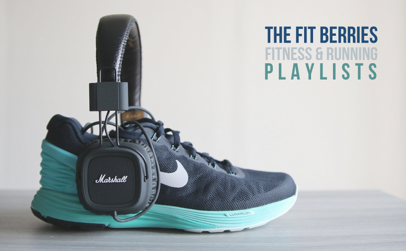 Fitness & Running Music: la playlist The Fit Berries Part. 1